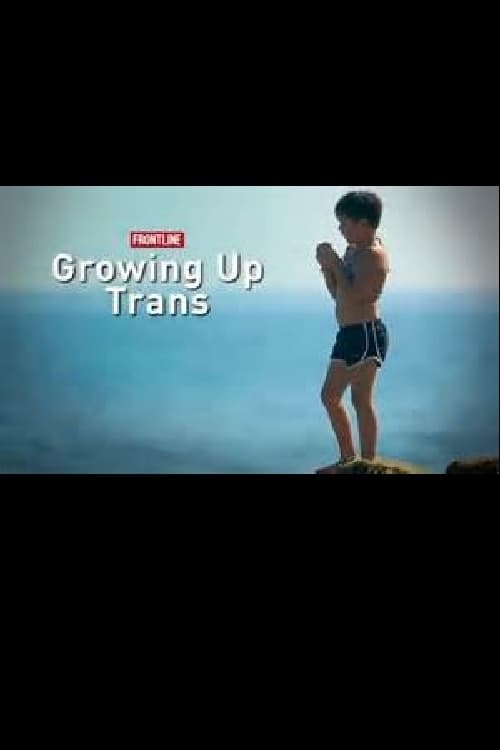 Growing Up Trans (2015)