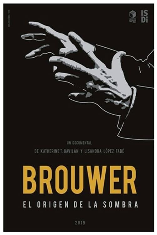 Brouwer, el Origen de la Sombra (2019)