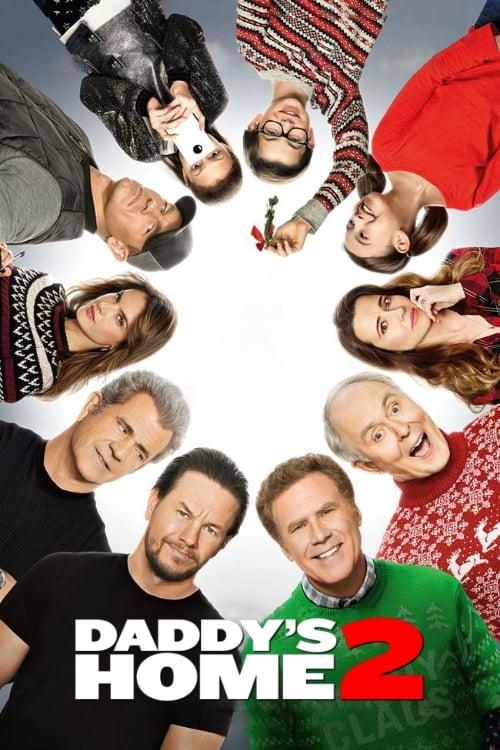 Daddy S Home 2 2017 Movies Film Cine Com