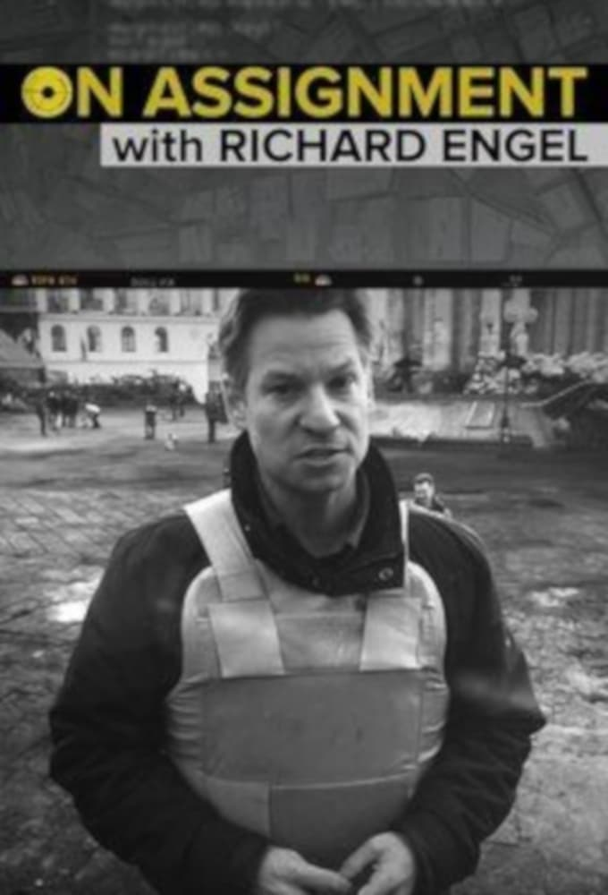 On Assignment with Richard Engel (2017)