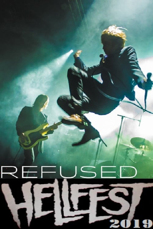 Refused au Hellfest 2019 (2019)