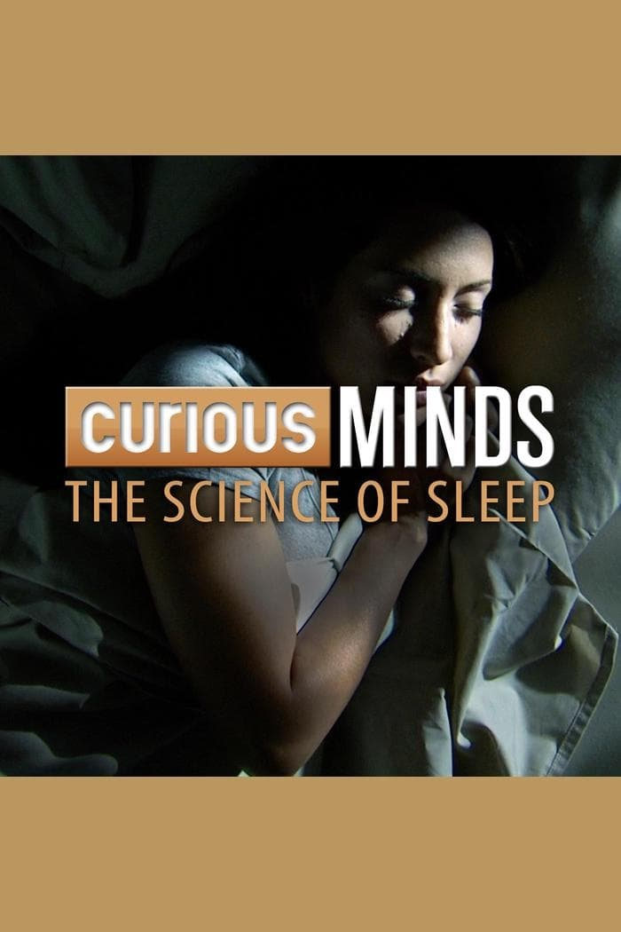 Curious Minds: The Science of Sleep (2015)