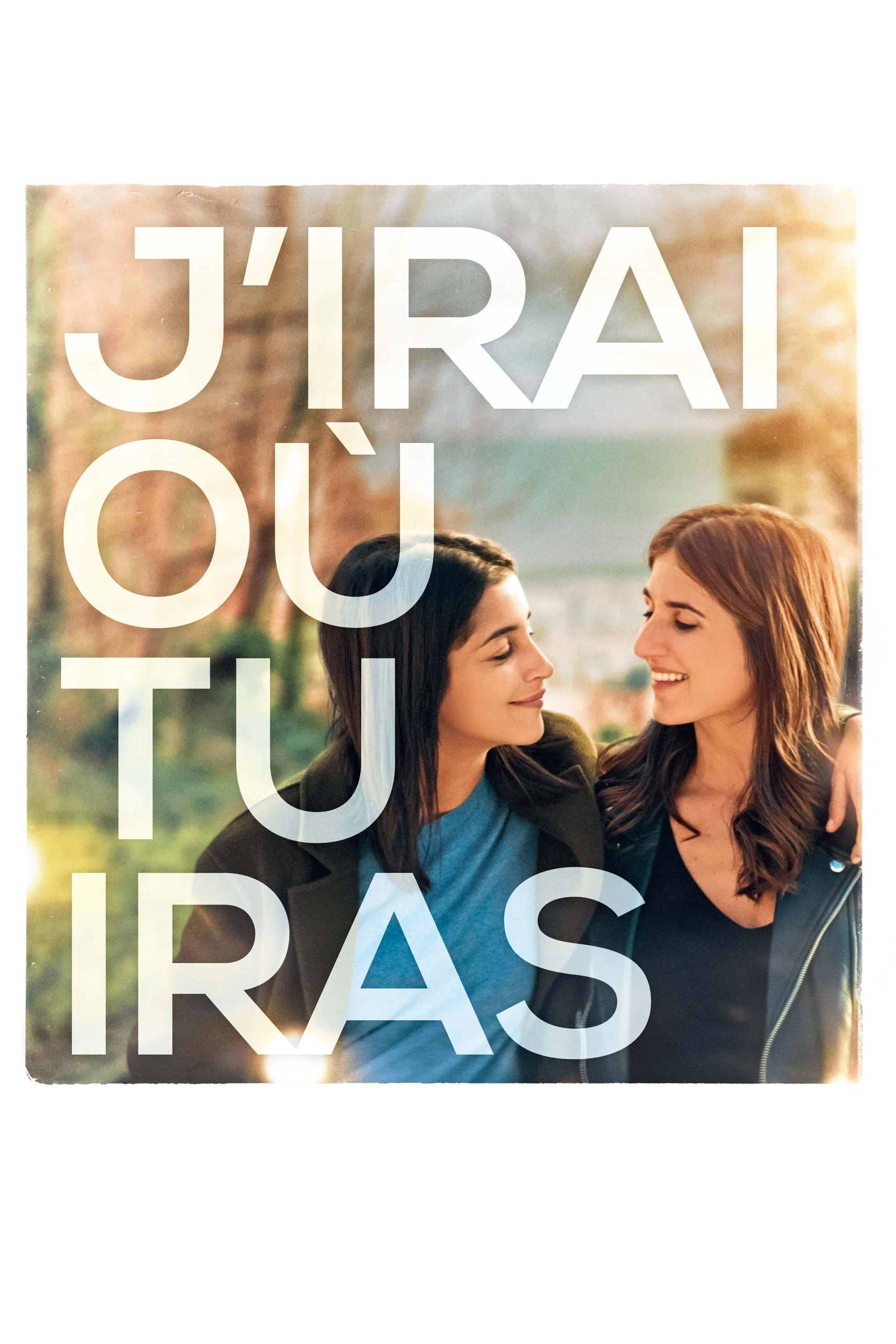 J'Irai Où Tu Iras - I'll Go Where You Go - 2019