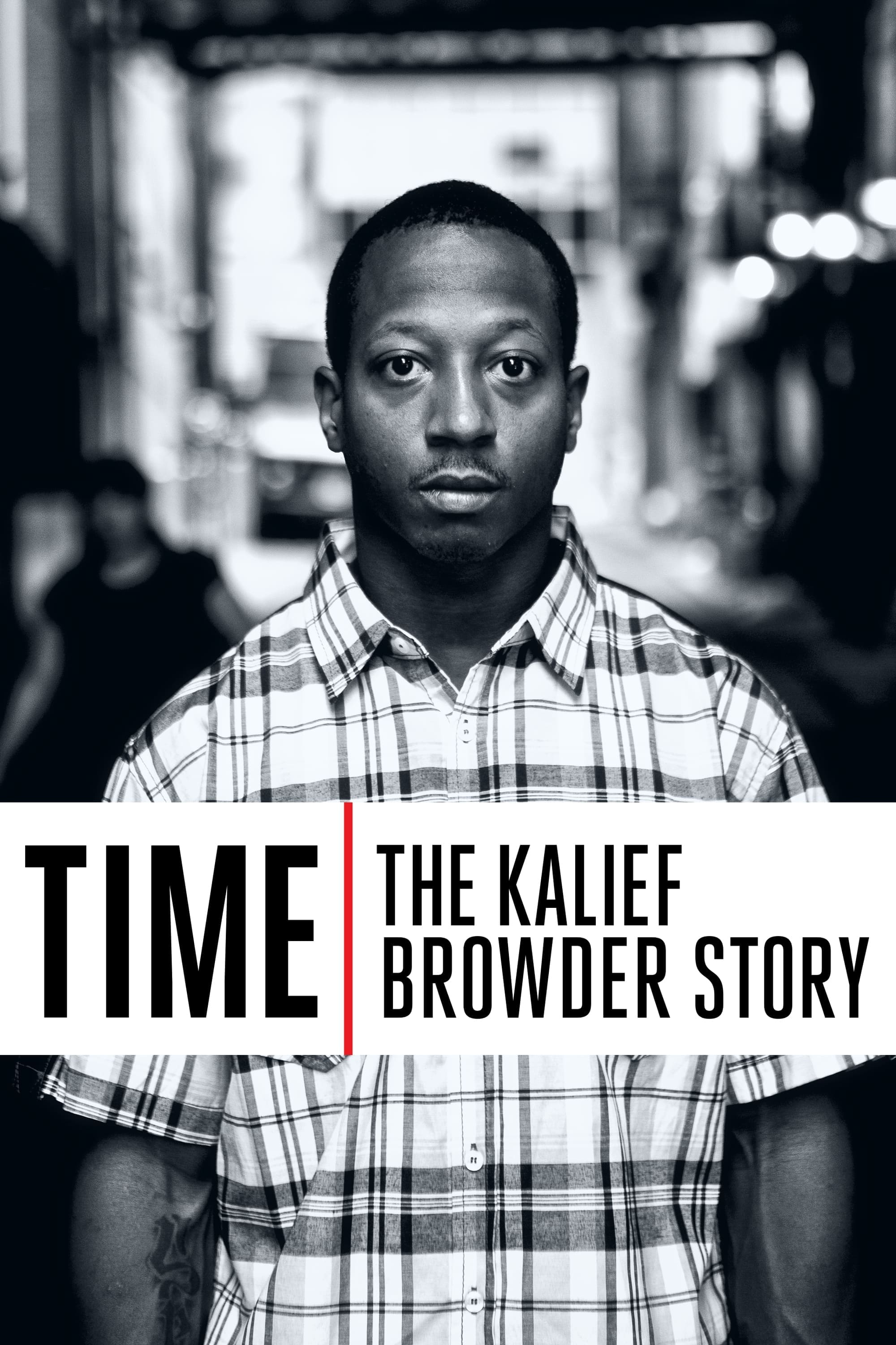 Time: The Kalief Browder Story – După gratii: Povestea lui Kalief Browder (2017)