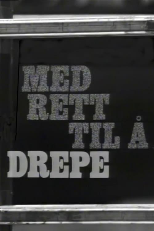Med rett til å drepe (1971)