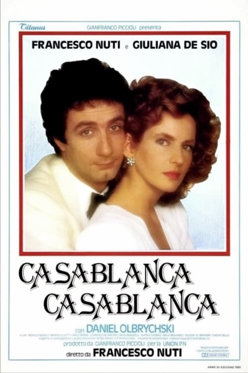 Casablanca, Casablanca (1985)