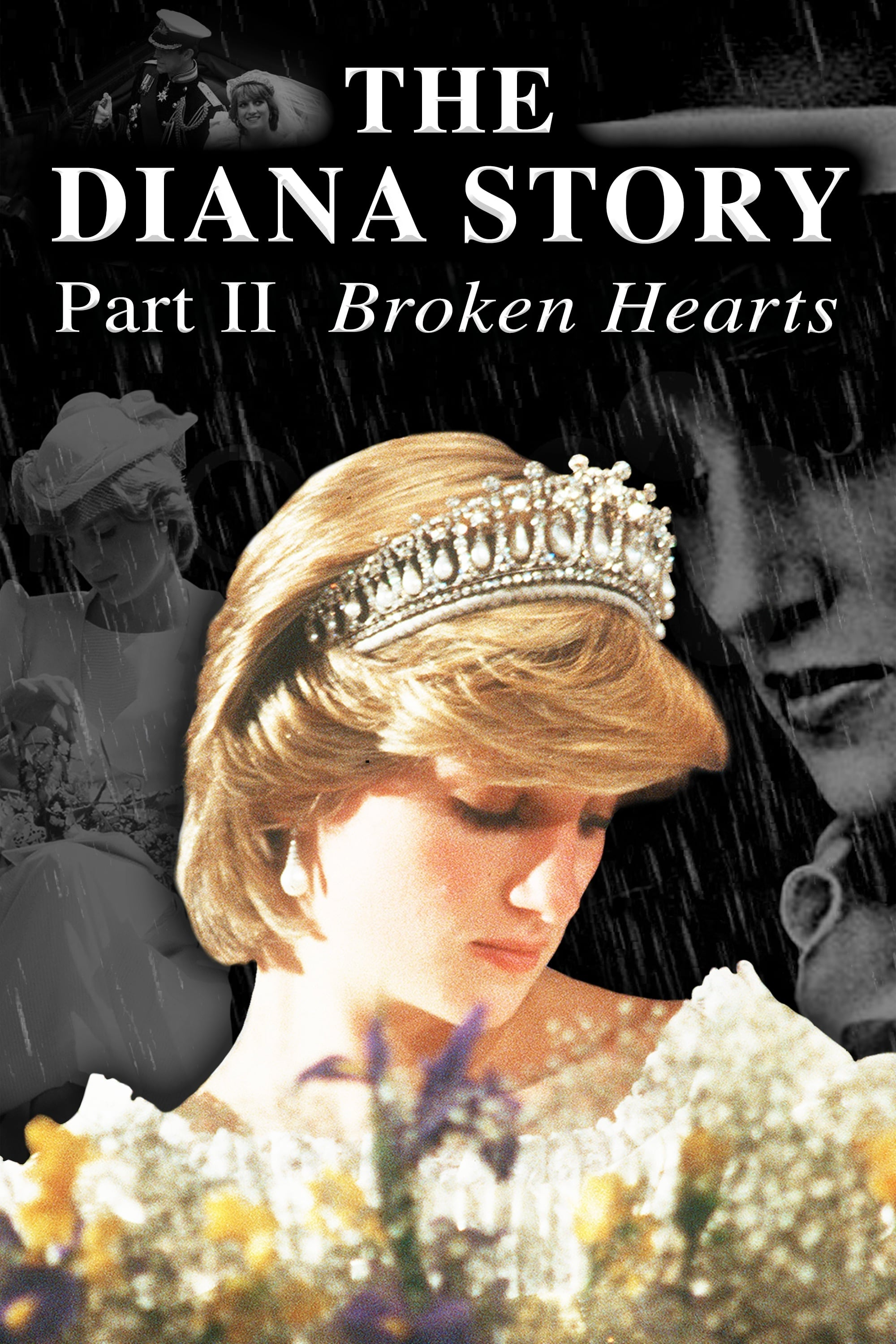 The Diana Story: Part II: Broken Hearts on FREECABLE TV