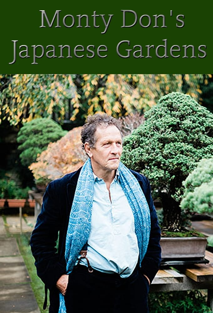 Monty Don's Japanese Gardens TV Shows About Japan