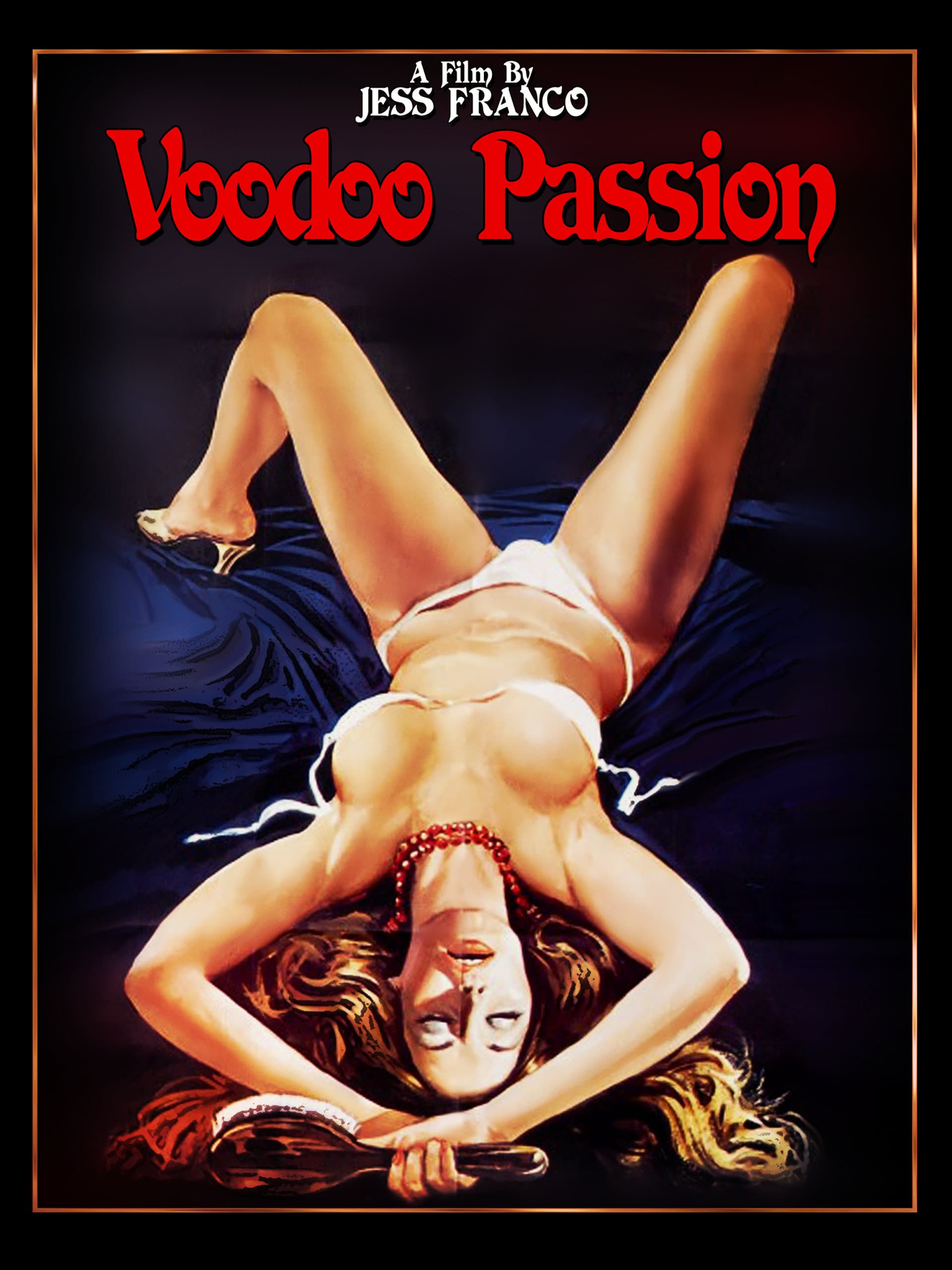 Voodoo Passion / Call of the Blonde Goddess