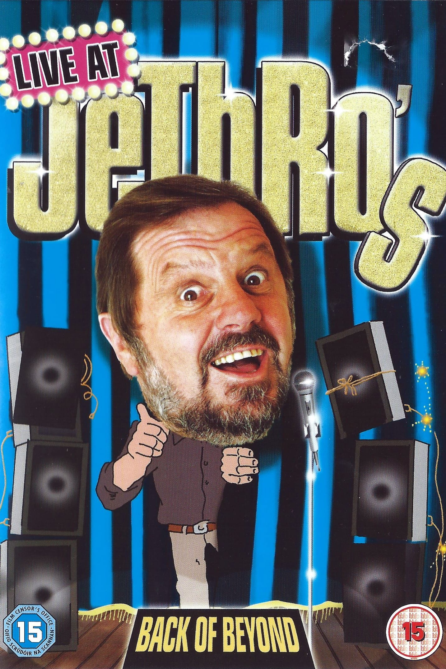 Jethro: Live at Jethro's - Back of Beyond (2007)