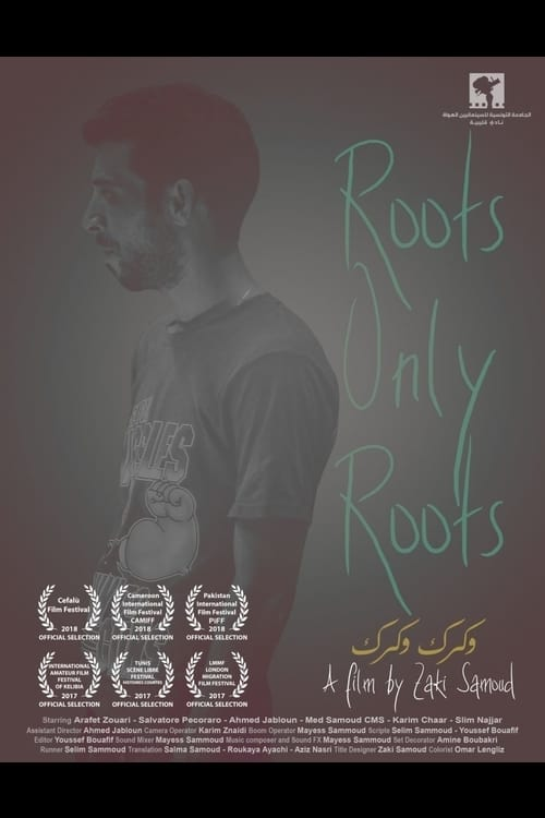 Roots, Only Roots (2017)