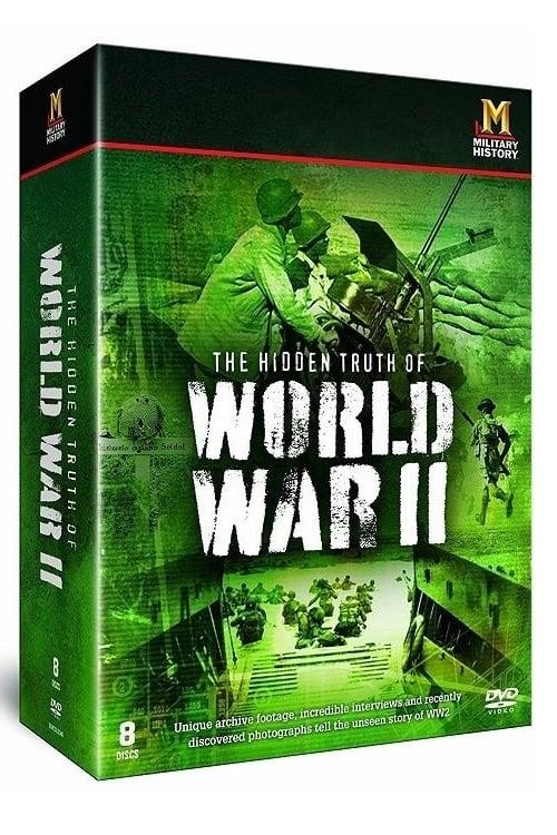 The Hidden Truth of World War 2 (2009)