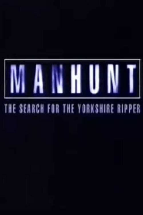 Manhunt: The Search for the Yorkshire Ripper (1999)