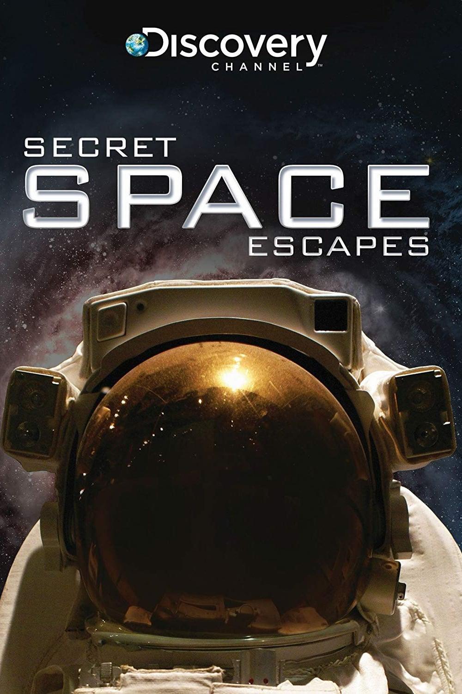 Secret Space Escapes TV Shows About Space Travel