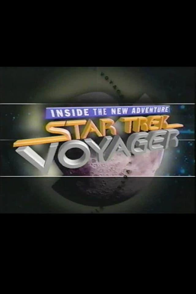 Star Trek: Voyager - Inside the New Adventure (1995)