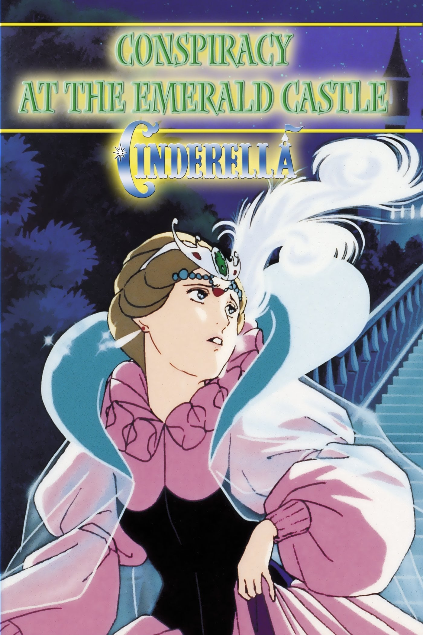 Cinderella: Consipracy at the Emerald Castle on FREECABLE TV