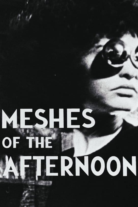 Meshes of the Afternoon