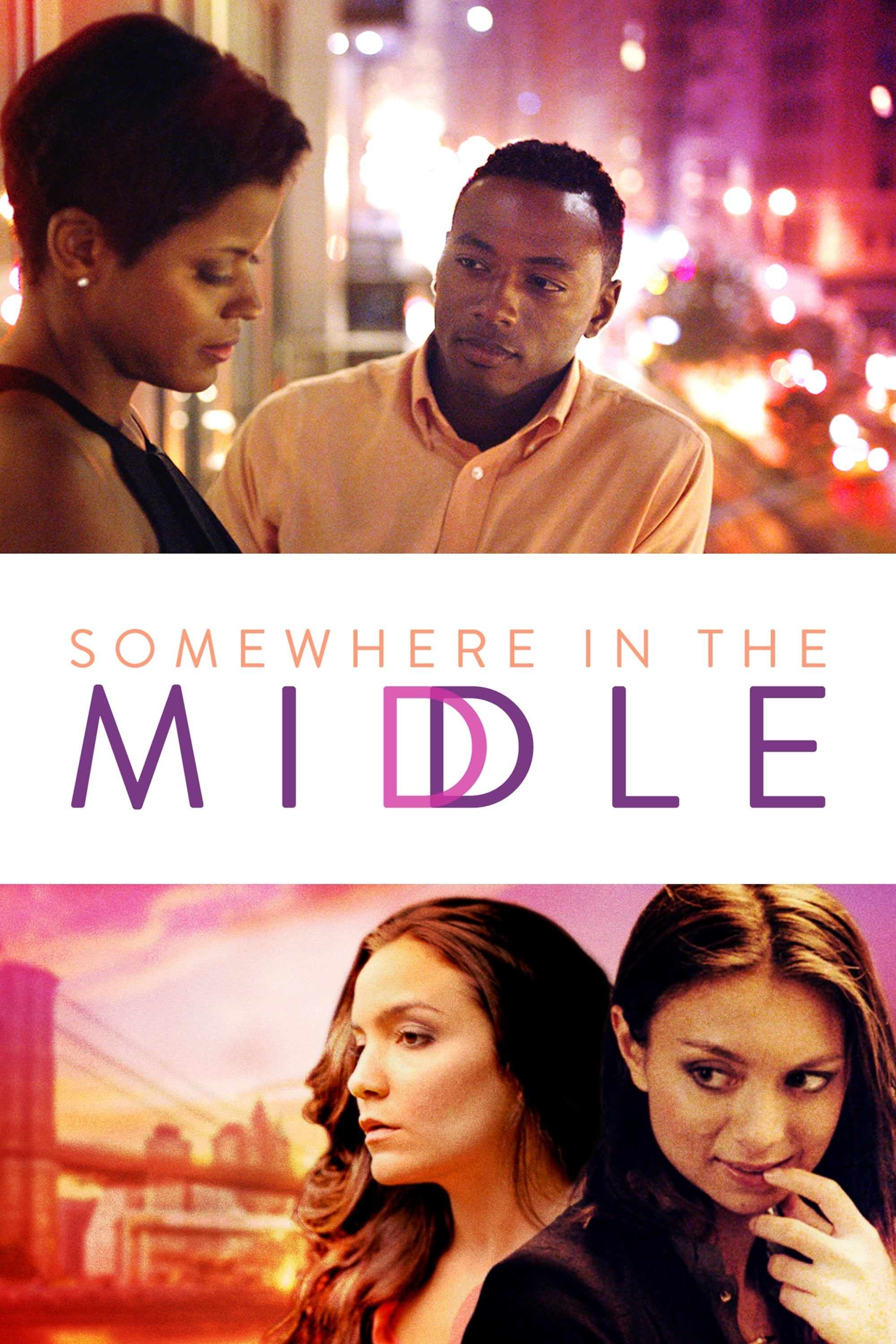 Somewhere in the Middle (2015)