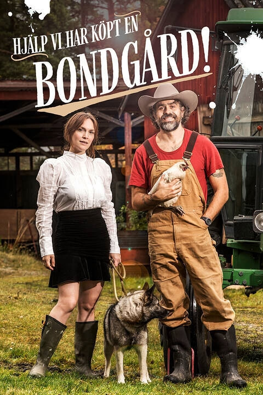 Hjälp, vi har köpt en bondgård! TV Shows About Countryside