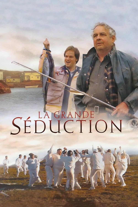 La Grande Séduction - 2004