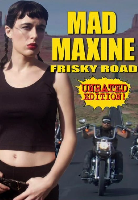 Mad Maxine: Frisky Road
