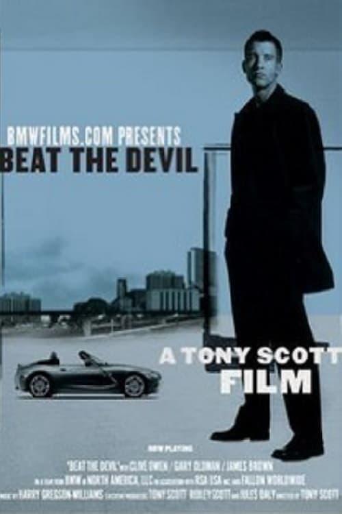 Beat the Devil (2002)