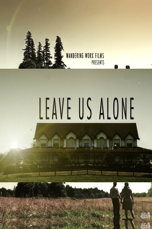 Ver Leave Us Alone Online HD Español ()
