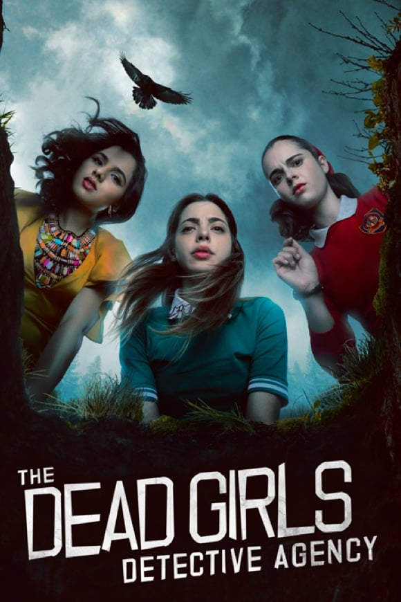 The Dead Girls Detective Agency Poster