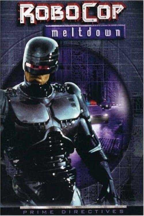 Ver RoboCop: Meltdown Online HD Español ()