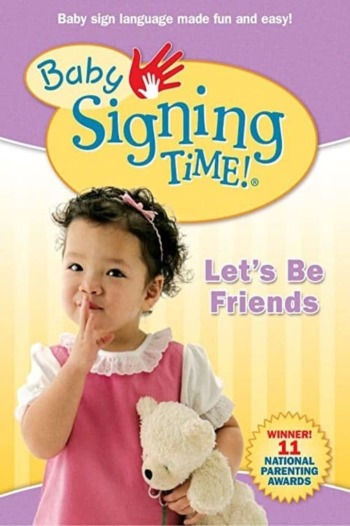 Baby Signing Time Vol. 4: Let's Be Friends (2008)
