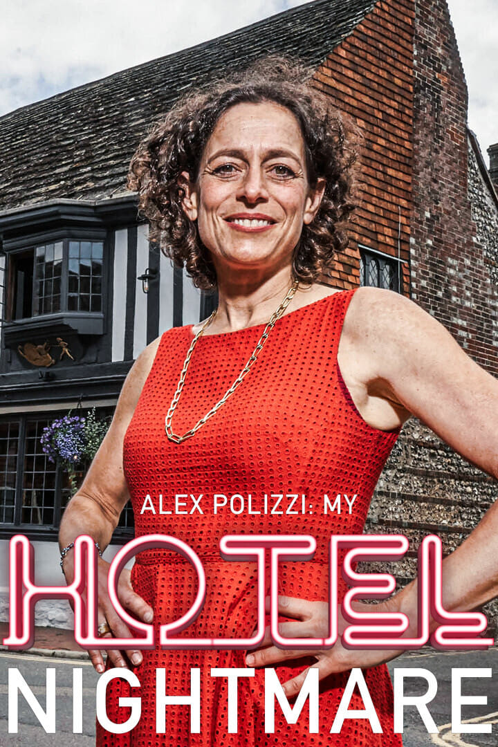 Alex Polizzi: My Hotel Nightmare TV Shows About Family