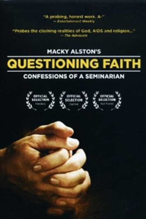 Questioning Faith: Confessions of a Seminarian (2002)