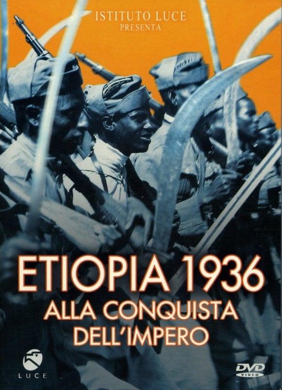 Ver Etiopia 1936 Alla Conquista Dell'Impero Online HD Español ()