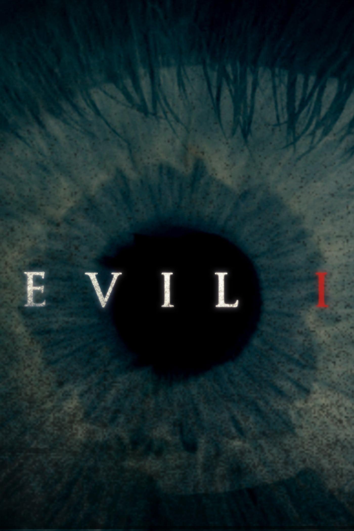 Evil, I (2012)