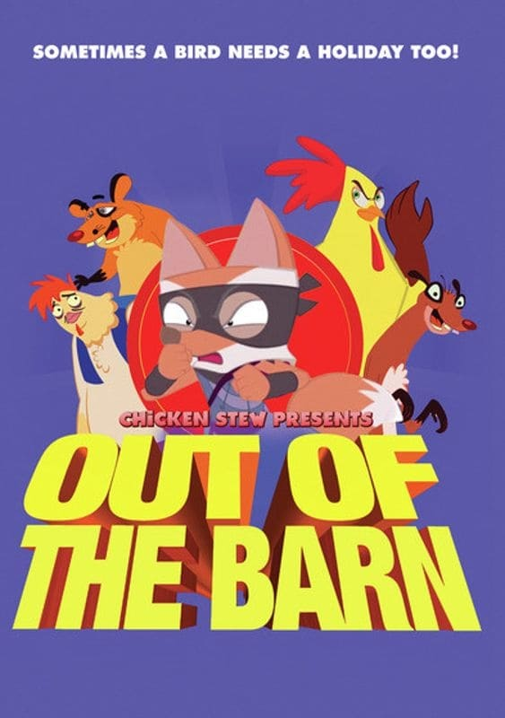 Chicken Stew 10: Out Of The Barn on FREECABLE TV