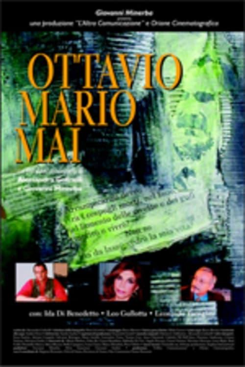 Ver Ottavio Mario Mai Online HD Español (2002)
