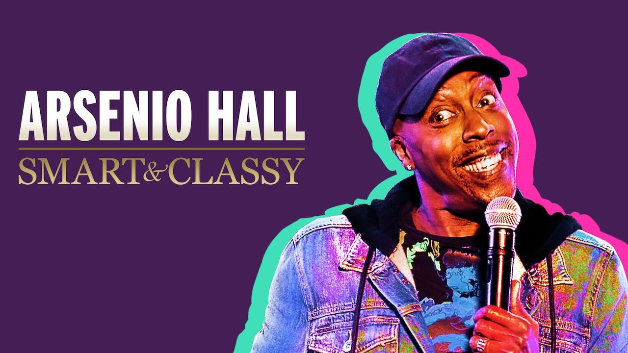 Arsenio Hall: Smart and Classy 2019