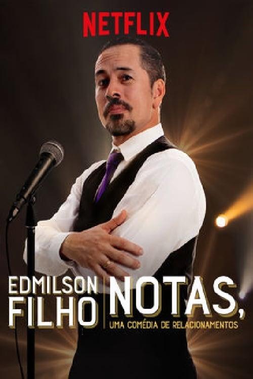 Edmilson Filho: Notas, Comedy about Relationships (2018)