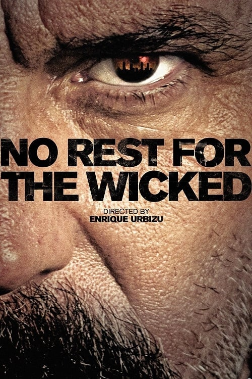 No Rest for the Wicked (2011)