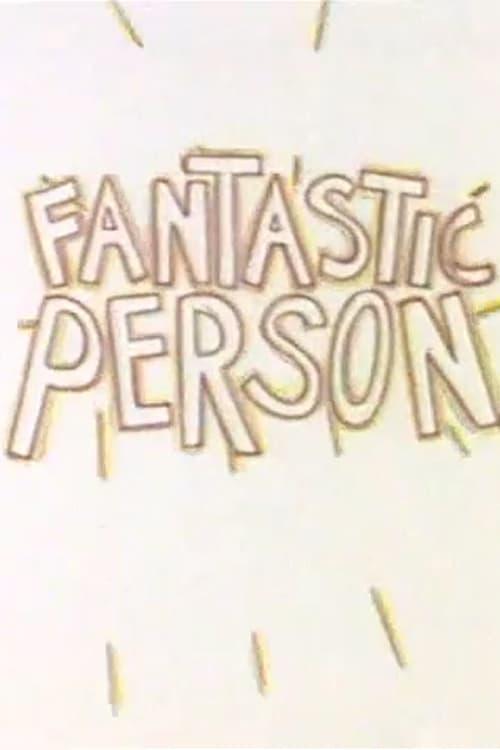 Ver Fantastic Person Online HD Español ()