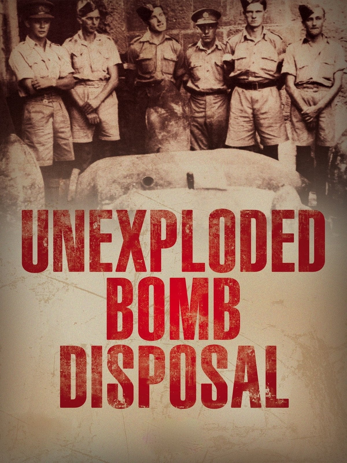U.X.B. Unexploded Bomb Disposal WWII England on FREECABLE TV