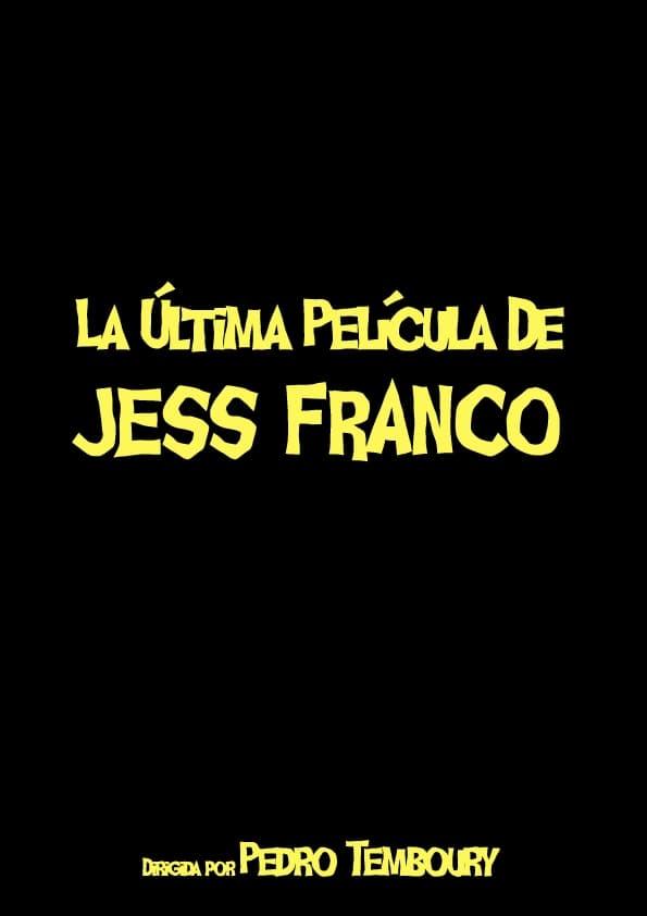 Le dernier film de Jess Franco (2013)