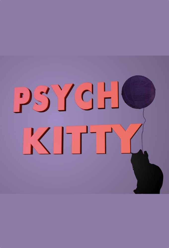 Psycho Kitty (2013)