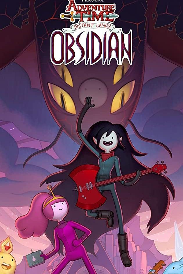 Adventure Time: Distant Lands - Obsidian (2020)