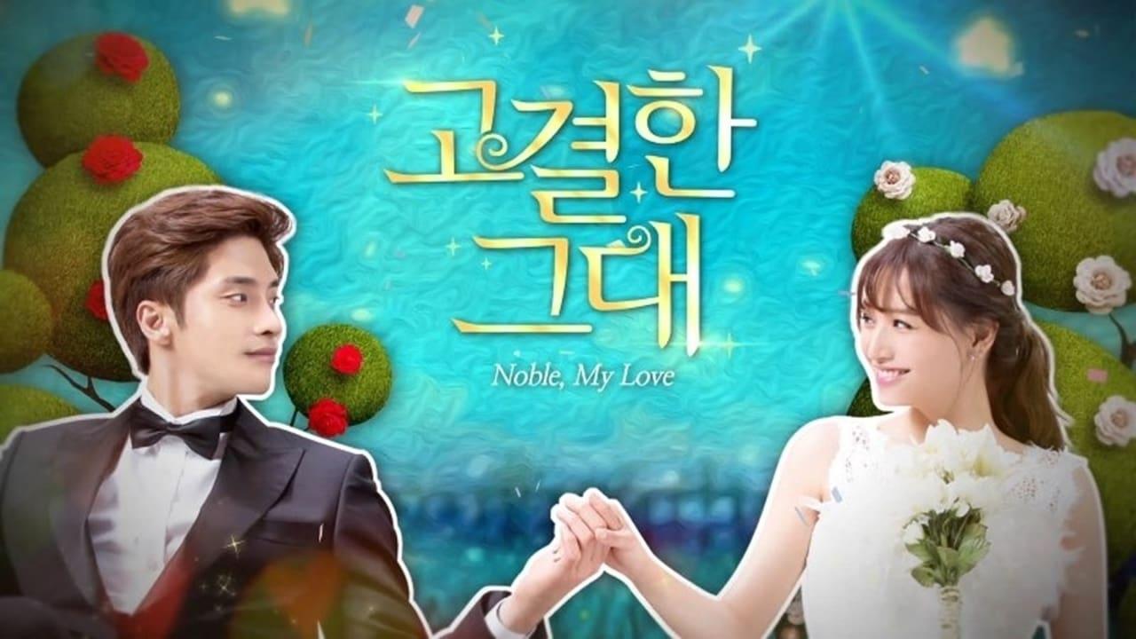 Noble, My Love - Season Noble Episode My
