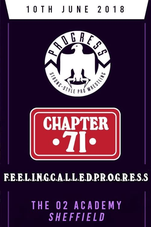 PROGRESS Chapter 71: F.E.E.L.I.N.G.C.A.L.L.E.D.P.R.O.G.R.E.S.S. (2018)