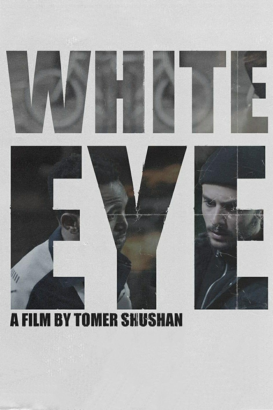 White Eye Legendado