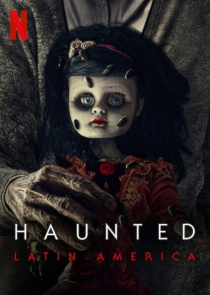 Haunted: Latin America Season 1