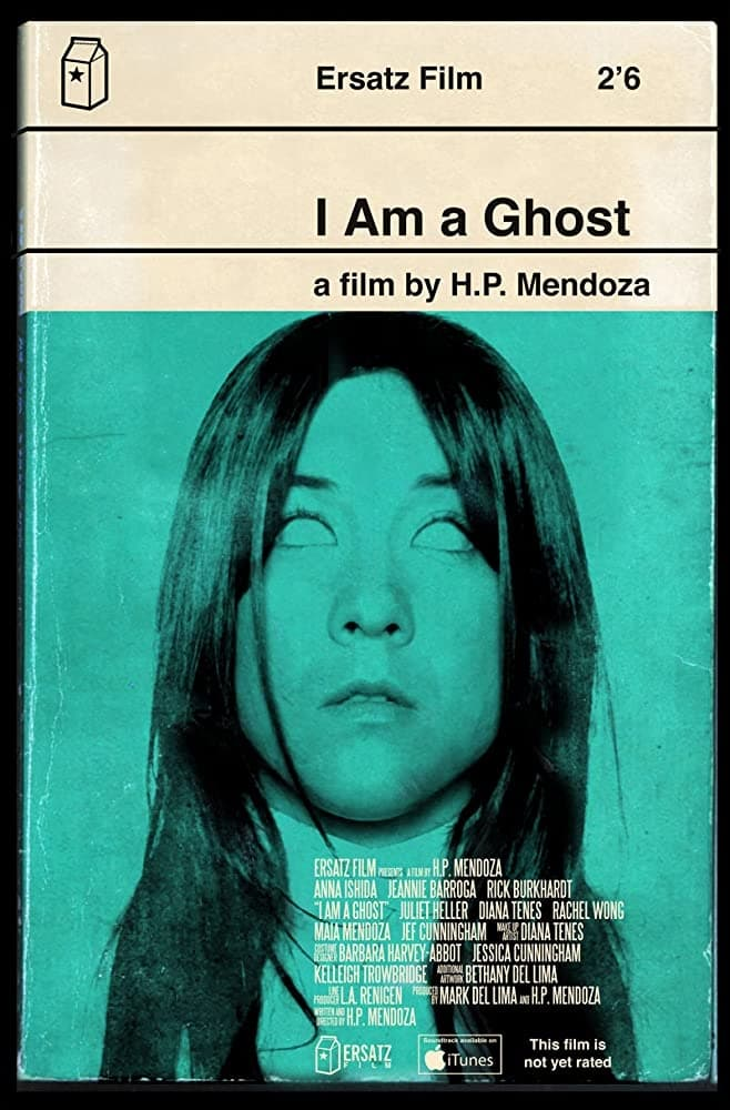 I Am a Ghost (2012)