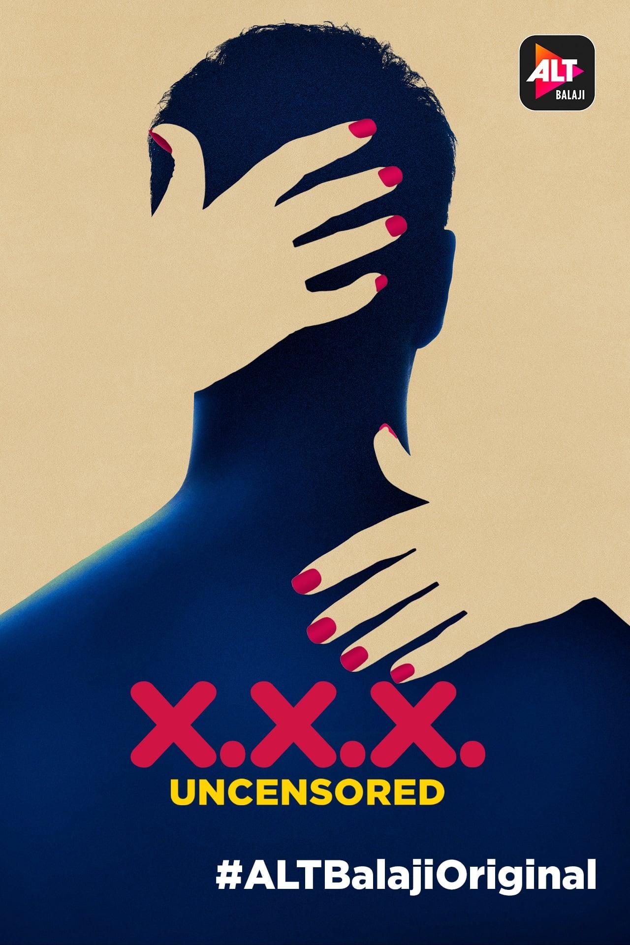 X.X.X: Uncensored (2018)